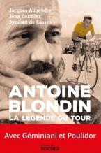 2015 livre antoine blondin la legende du tour 1